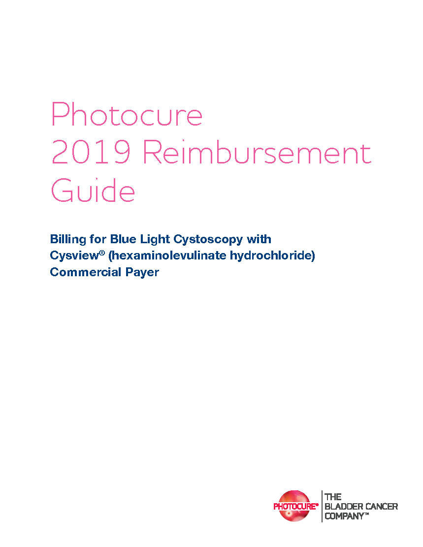 Commercial insurance payers reimburse for Blue Light Cystoscopy with Cysview for bladder cancer detection and management